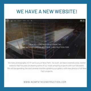 We take photography VERY seriously at New Path!  As such, we have created a new, better website that focuses on sharing some of our most amazing projects with our followers!  We will be spending the next several months updating our gallery with new photos of all New Path projects. . . #marketin #newwebsite #websiteredesign #businessmarketing #constructionfirm #professionalphotography #launch #chicagoconstruction #generalcontractor #constructionmanagement